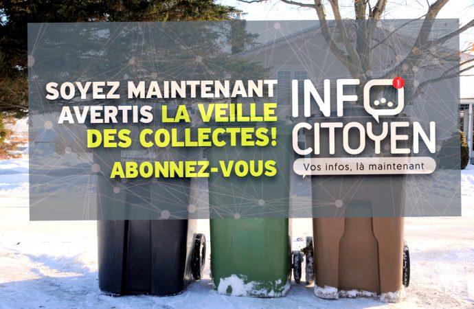 Du nouveau avec l'INFOCITOYEN de Drummondville – Recevez maintenant une alerte la veille de vos collectes