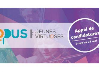 Opus, jeunes virtuoses – Appel de candidatures jusqu'au 28 mai 2018