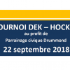 2eédition du TOURNOI DEK au profit de Parrainage Civique Drummondle samedi 22 septembre