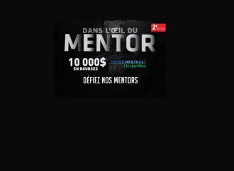 Une 2e édition pour le concours «Dans l'oeil du Mentor»