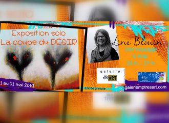 L'exposition solo La coupe du désir de Line Blouin sera à l'honneur en mai à la Galerie mp tresart