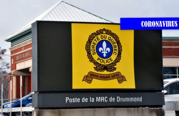 Coronavirus – Sûreté du Québec, mesures et opérations spéciales à Drummondville et sur l'ensemble du territoire